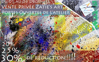 Du 01 au 03 Décembre : Vente privée Zatie's Art et portes ouvertes de mon atelier.
