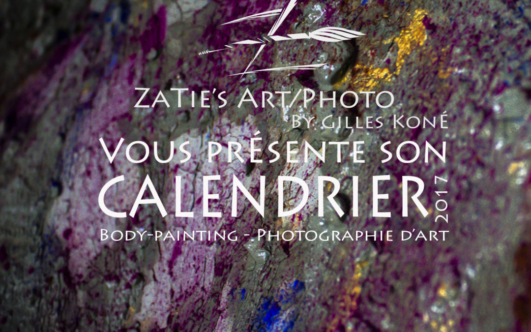 Calendrier 2017 by Zatie's Art (disponible à partir de Décembre 2016)
